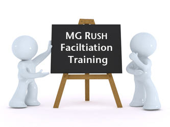MG Rush Facilitation Training